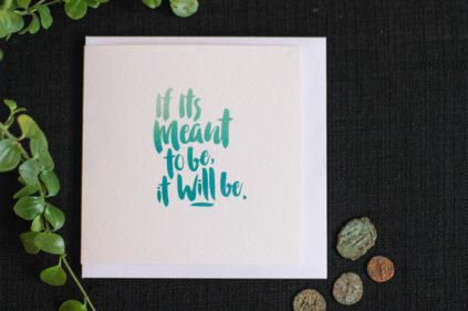 Shop - Card - If its meant to be it will be